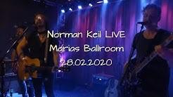 Norman Keil LIVE @ Marias Ballroom Hmb-Harburg 28.02.2020 Full Concert  (Full HD)
