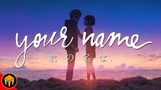 Your Name And How Anime Changed My Life | Analysis
