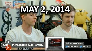 The WAN Show: Titan-Z Delayed, ET Dumping Ground Found! - May 2nd, 2014