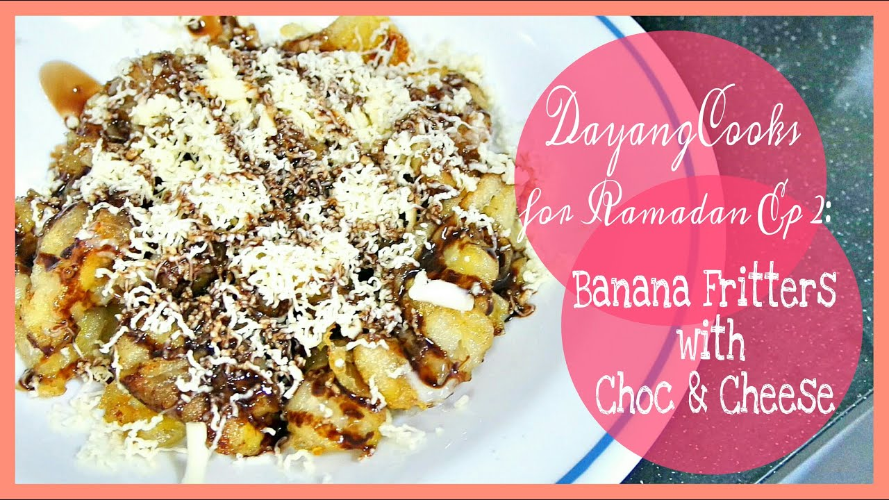 Dayangcooks For Ramadan Banana Fritters With Choco Cheese Dygans90 Youtube