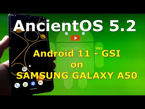 AncientOS 5.2 Society Android 11 for Samsung Galaxy A50 - GSI ROM