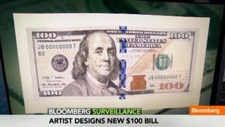 New $100 Bill: A Sneak Peak at the Redesigned Benjamin Franklin Note