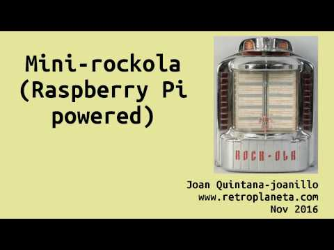 Mini-Rockola Raspberry Pi powered