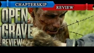 Open Grave (2013) Movie Review... With a Twist - Chapter Skip [HD]
