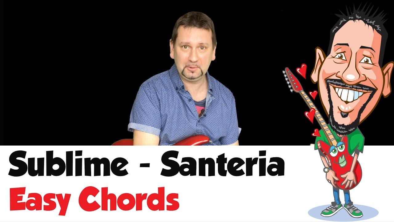 Sublime Santeria Easy Chords Easy Busking Songs Youtube