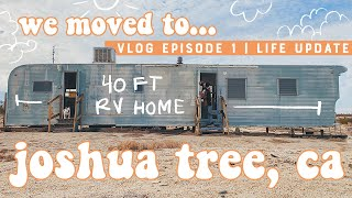 I BOUGHT A HOUSE + 5 ACRES IN JOSHUA TREE | Life Update Vlog Episode 1