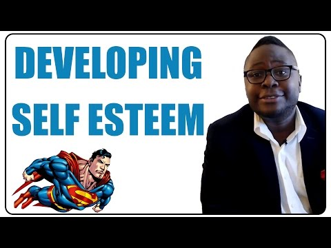 Developing Super Self Esteem