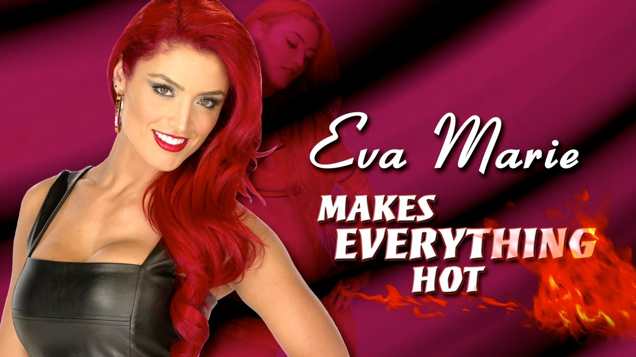 Eva Marie Makes Everything Hot