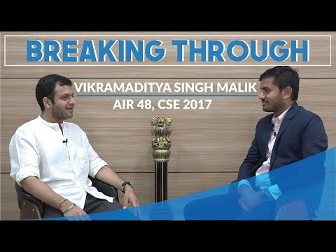 Breaking Through | Vikramaditya Singh, AIR 48, UPSC CSE 2017 | How to overcome limitations