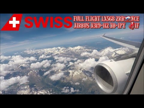 Swiss Airbus A319 HB-IPY  Full Flight LX568 ZRH-NCE