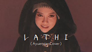 Weird Genius - Lathi (ft. Sara Fajira) [Ayuenstar Cover]
