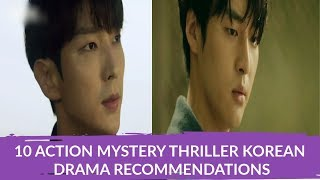10 ACTION MYSTERY THRILLER KOREAN DRAMA RECOMMENDATIONS | kdrama club