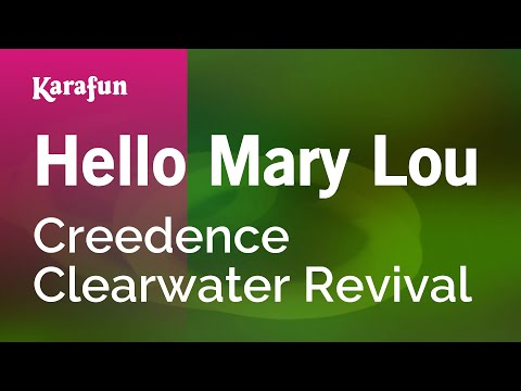 Karaoke Hello Mary Lou - Creedence Clearwater Revival *