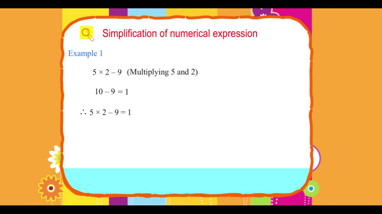 Explore Math Class 5, Unit 02, 02 Simplification of numerical ...