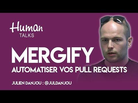 Automatiser vos pull requests avec Mergify par Julien Danjou