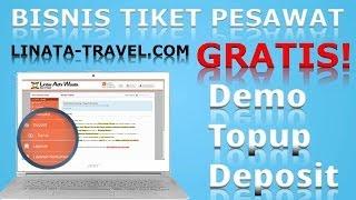 Demo Topup Deposit ~~[Peluang] Bisnis Travel Agen Tiket Pesawat Online Murah Gratis LINATA