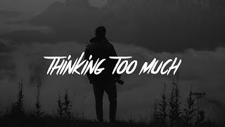 Jeremy Zucker - thinking 2 much (Lyrics)