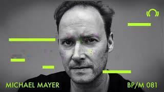 Michael Mayer - Beatport Mix 081