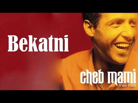 Cheb Mami - Bekatni
