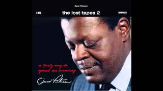 Oscar Peterson  - A Lovely Way to Spend an Evening (The Lost Tapes 2)