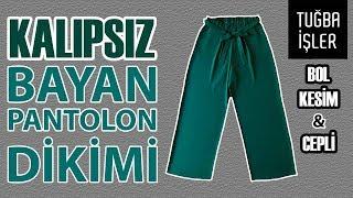 Bol Pantolon Dikimi - Kalıpsız Bol Kesim Bayan Pantolon Yapımı (KENDİN YAP) | Tuğba İşler