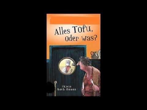 Alles Tofu, oder was? YouTube Hörbuch auf Deutsch