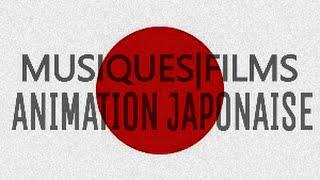 Mes Musiques De Films Préférés【ANIMATION JAPONAISE】