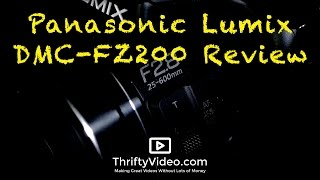 Panasonic Lumix DMC-FZ200 Review. Is This the Best Cheap Camera for YouTube?