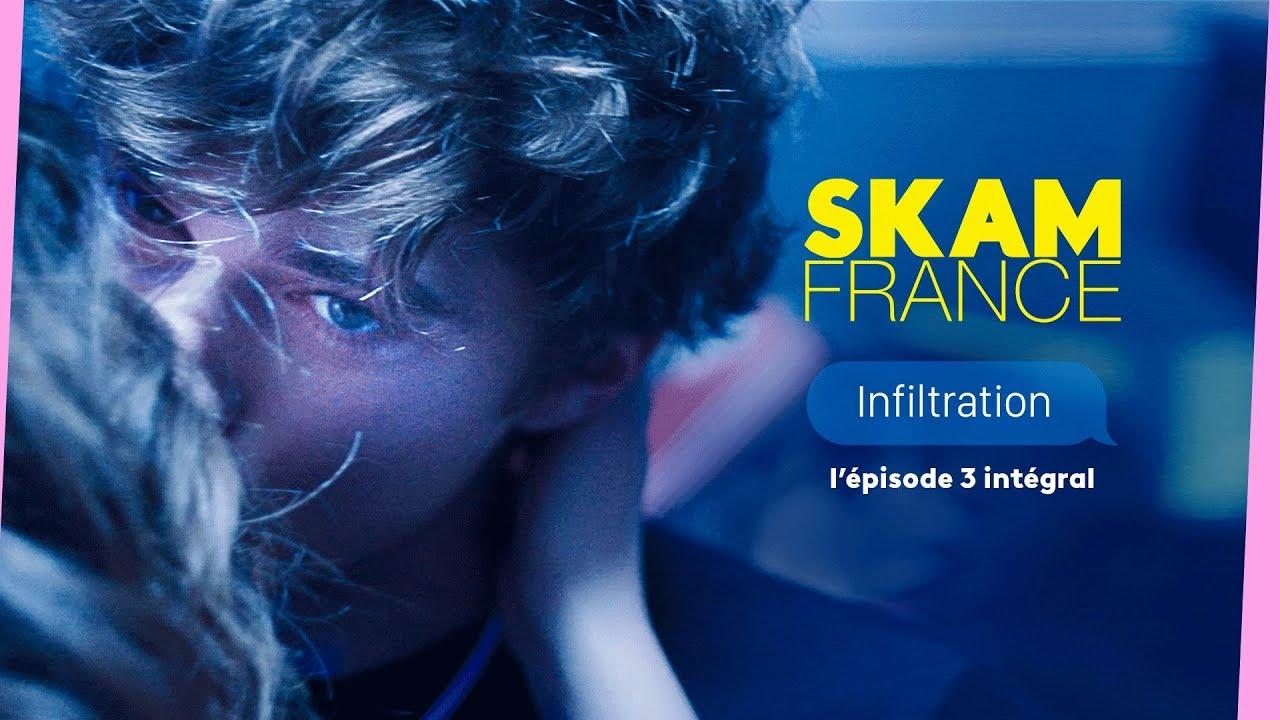 Download SKAM FRANCE EP.3 S3 INTÉGRAL : Infiltration