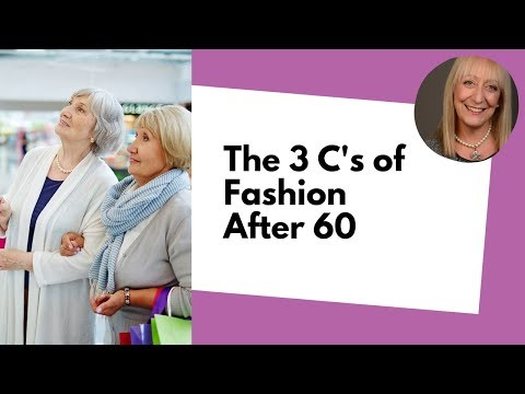 The 3 C's of Fashion After 60 - Fighting Stigmas of Age and Weight