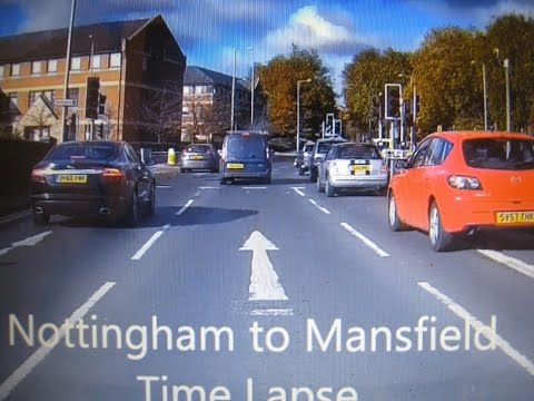 Nottingham to Mansfield Time Lapse