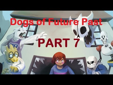 Dogs of Future Past Part 7 - English Dub (Undertale Comic Dub)