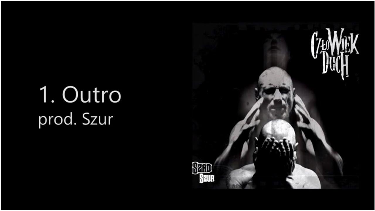 Szad Akrobata (Trzeci Wymiar) - Outro (prod. Szur)