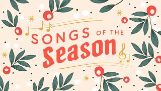 Songs of the Season | Grace Place in-person Christmas | 2020