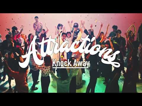 Attractions - Knock Away (official video)