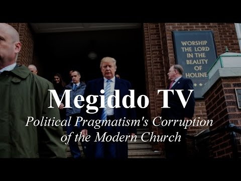 Political Pragmatism's Corruption of the Modern Church