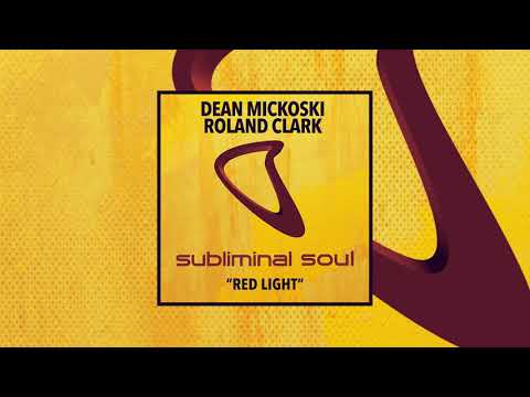 Dean Mickoski & Roland Clark - Red Light (Extended Mix)