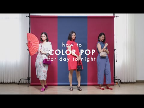 MIX & MATCH: How To Color Pop for Day to Night