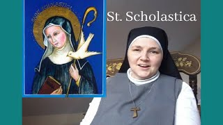 Today's Feast Day - St Scholastica - with Sr. Bernadette
