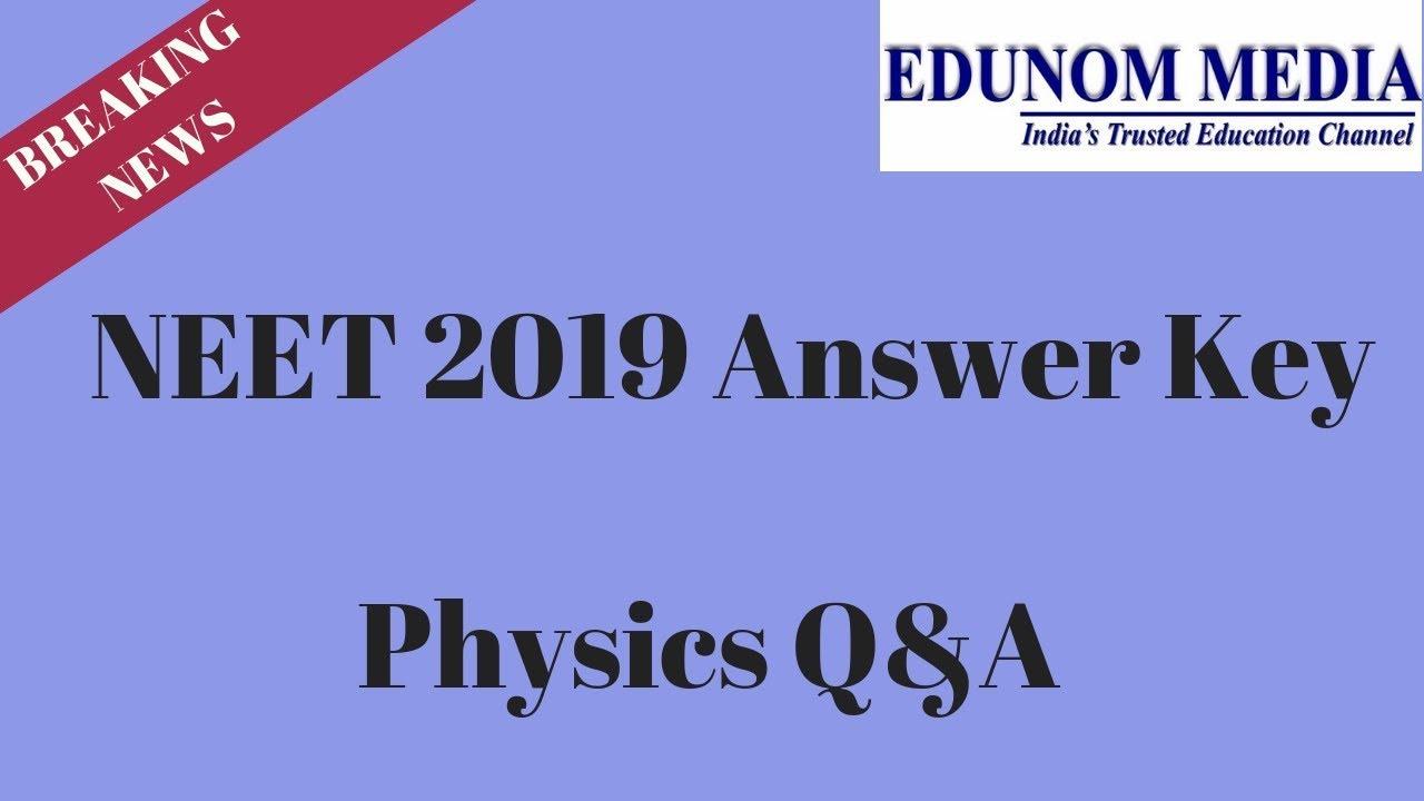 NEET 2019 Answer Key || Physics Questions & Answers || NEET 2019 Answer Key  Physics || NEET 2019