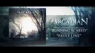 Watch Arcadian Running Scared video