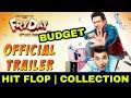 Fryday Govinda Varun Sharma, Fryday Collection, Govinda की फिल्म को Hit होने के लिए कमाने होंगे इतने