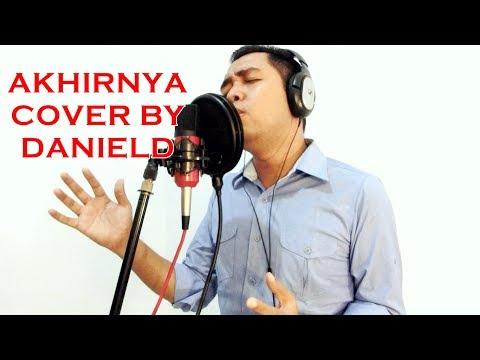 Lagu yang Menyentuh Hati - AKHIRNYA - Gigi - Cover By Daniel Dalmasius