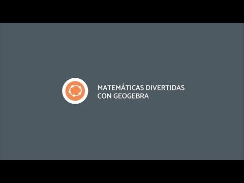 Matemáticas divertidas con Geogebra