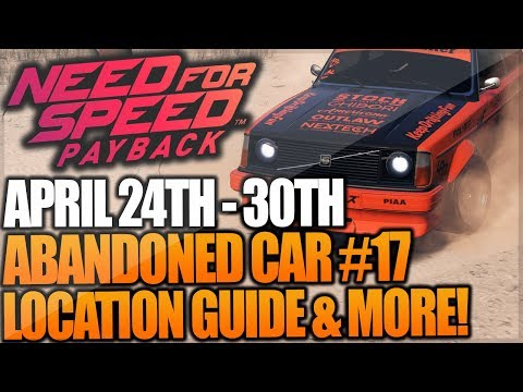 Need For Speed Payback Abandoned Car #17 - Location Guide + Gameplay - VOLVO 242DL (RUNNER)!