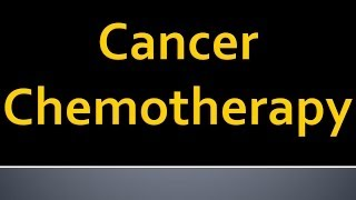 CANCER CHEMOTHERAPY by Dr. Swanand S. Pathak