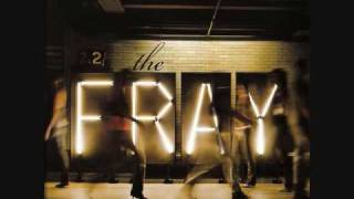 The Fray - Say when ( HQ )