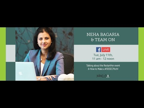LIVE with Neha Bagaria about #RestartHer, India's biggest career fair for restarters
