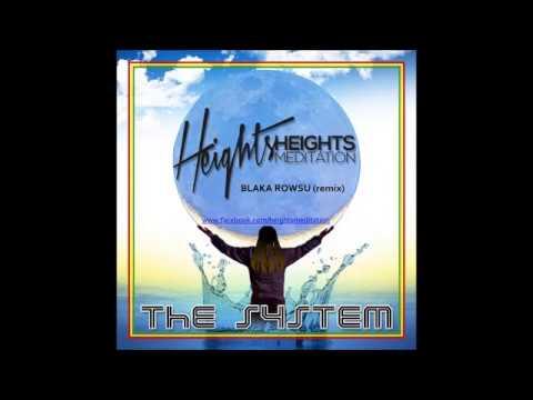 Blaka rowsu (remix) - Heights Meditation