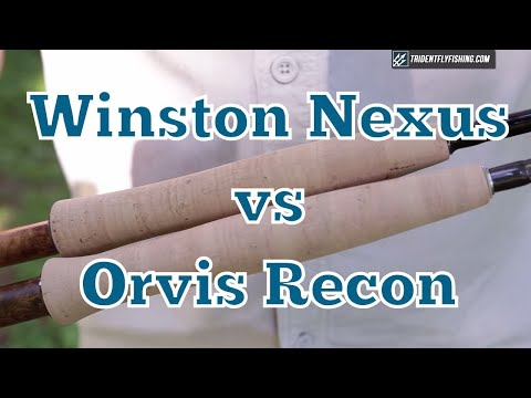 Winston Nexus Vs Orvis Recon Fly Rod Review - Mid Priced Shootout